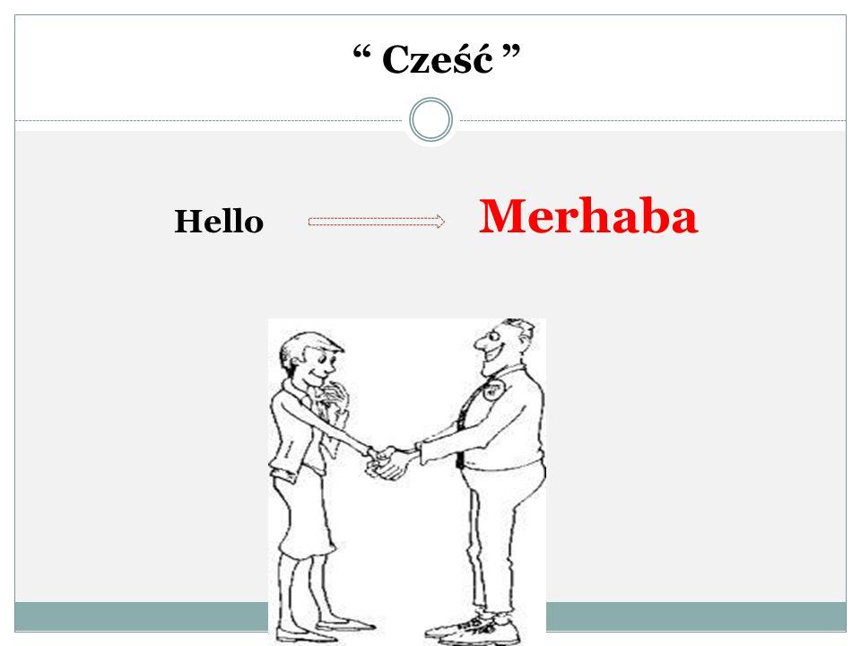 Cześć Hello Merhaba