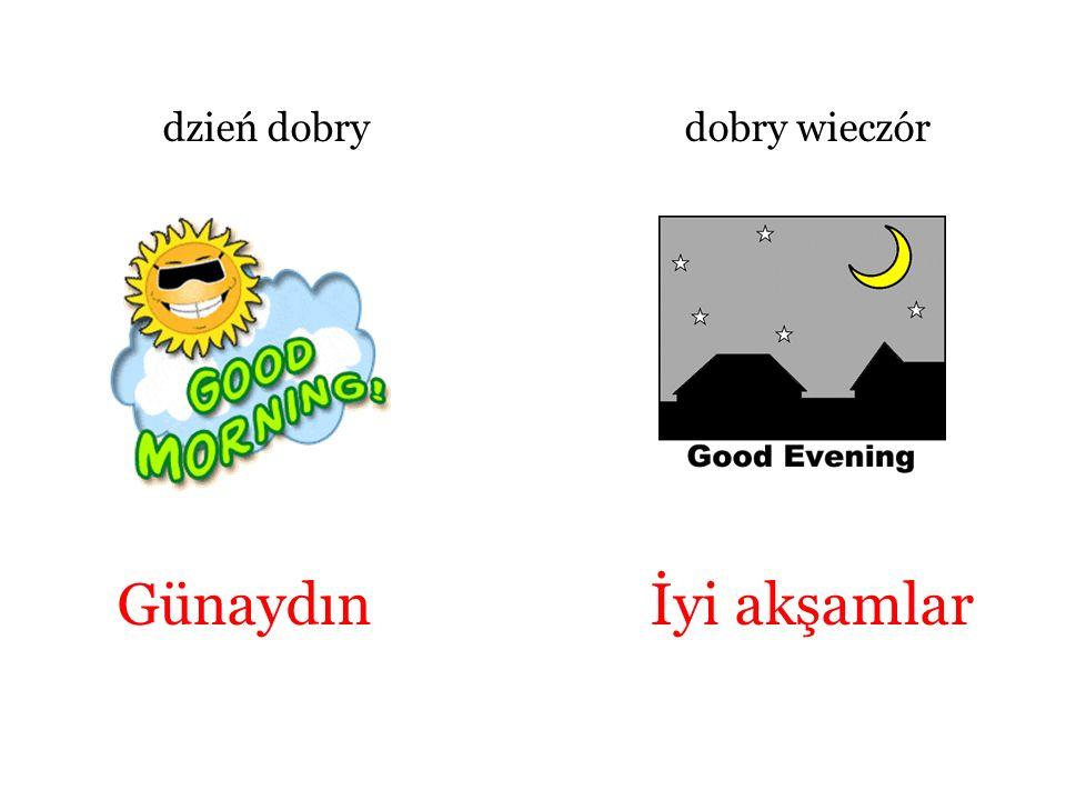 dzień dobry dobry wieczór Günaydın İyi akşamlar