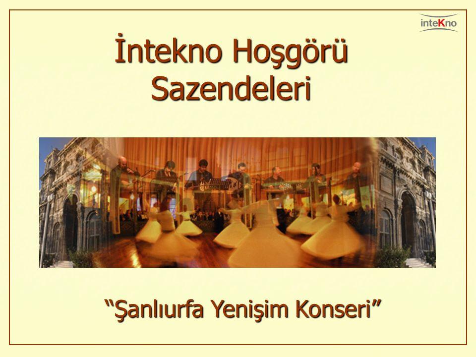 İntekno Hoşgörü Sazendeleri Şanlıurfa Yenişim KonseriŞanlıurfa Yenişim Konseri