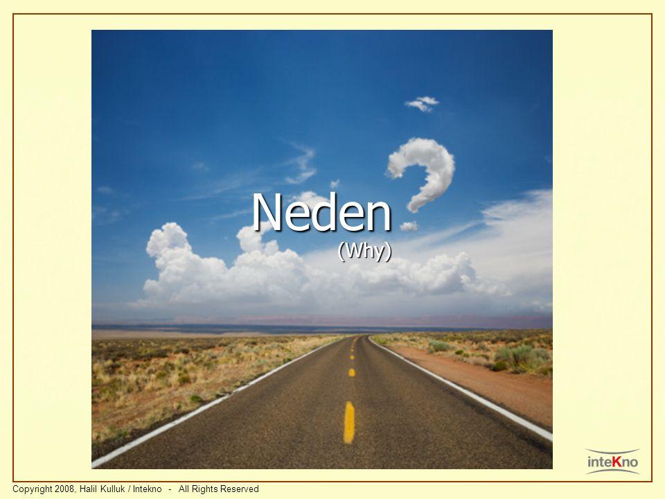 Neden (Why)