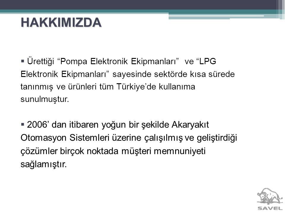 HAKKIMIZDA Ürettiği Pompa Elektronik Ekipmanları ve LPG Elektronik Ekipmanları sayesinde sektörde kısa sürede tanınmış ve ürünleri tüm Türkiyede kulla