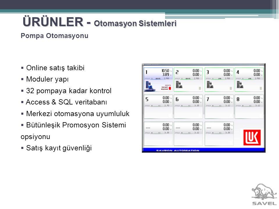 ÜRÜNLER - Otomasyon Sistemleri Online satış takibi Moduler yapı 32 pompaya kadar kontrol Access & SQL veritabanı Merkezi otomasyona uyumluluk Bütünleş