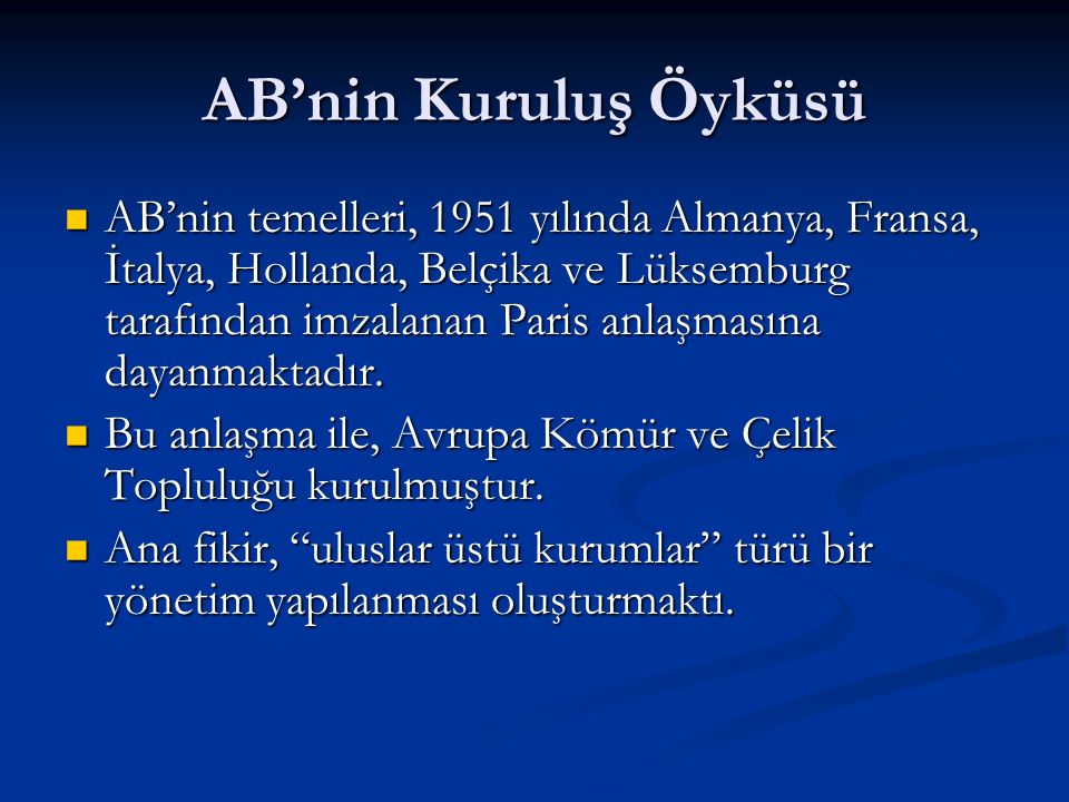 İLİŞKİLERİN KRONOLOJİSİ 1995: 1/95 sayılı Gümrük Birliği Kararı 1995: 1/95 sayılı Gümrük Birliği Kararı 1996: Gümrük Birliğinin yürürlüğe girmesi 1996: Gümrük Birliğinin yürürlüğe girmesi 1997: Lüksemburg Zirvesi- Türkiye aday ülkeler arasında sayılmadı.