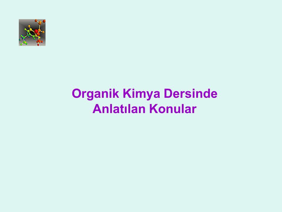 Organik Kimya Dersinde Anlatılan Konular