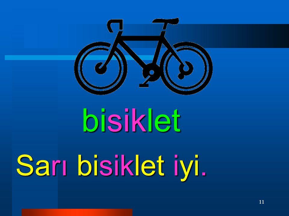 11 bisiklet Sarı bisiklet iyi.