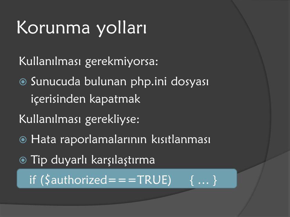 Korunma Yolları $_POST['x']= rm –rf /* ; $_POST['y']='`cat /etc/passwd  public_html/p.html; echo 65`';  escapeshellarg();  escapeshellcmd();