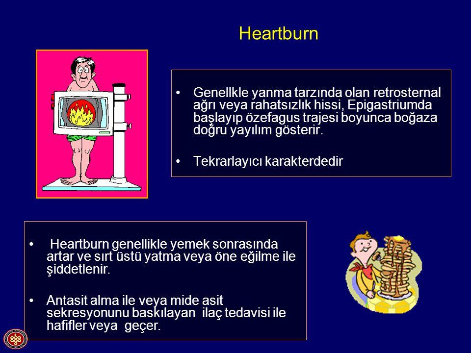 Genellkle yanma tarzında olan retrosternal ağrı veya rahatsızlık hissi, Epigastriumda başlayıp özefagus trajesi boyunca boğaza doğru yayılım gösterir.