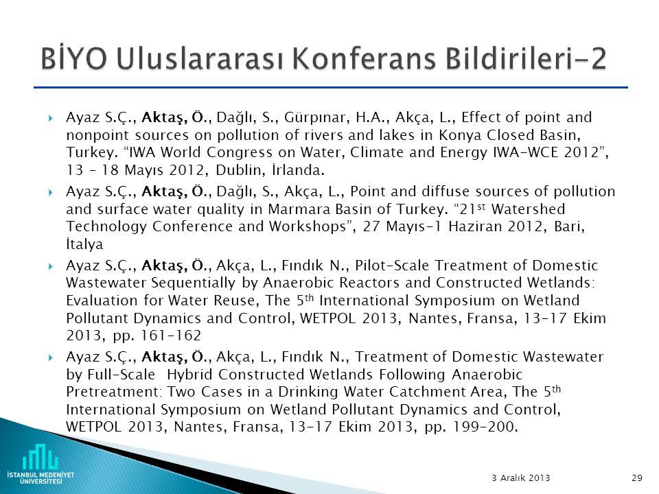  Ayaz S.Ç., Aktaş, Ö., Dağlı, S., Gürpınar, H.A., Akça, L., Effect of point and nonpoint sources on pollution of rivers and lakes in Konya Closed Bas