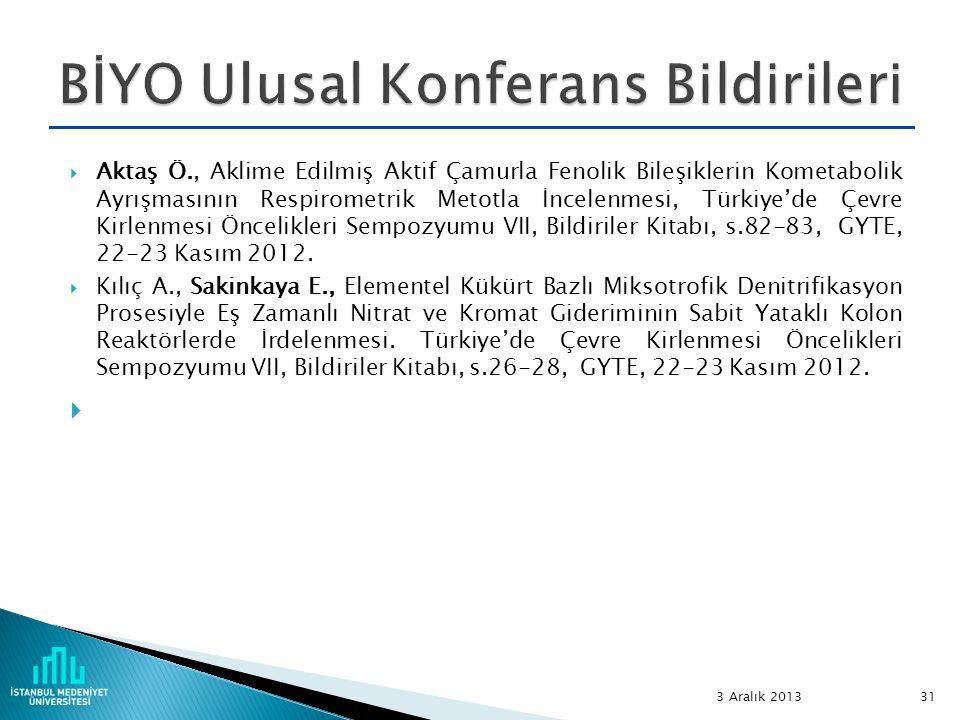  Aktaş Ö., Aklime Edilmiş Aktif Çamurla Fenolik Bileşiklerin Kometabolik Ayrışmasının Respirometrik Metotla İncelenmesi, Türkiye'de Çevre Kirlenmesi