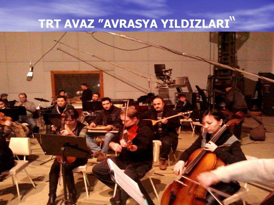 """TRT AVAZ """"AVRASYA YILDIZLARI """""""