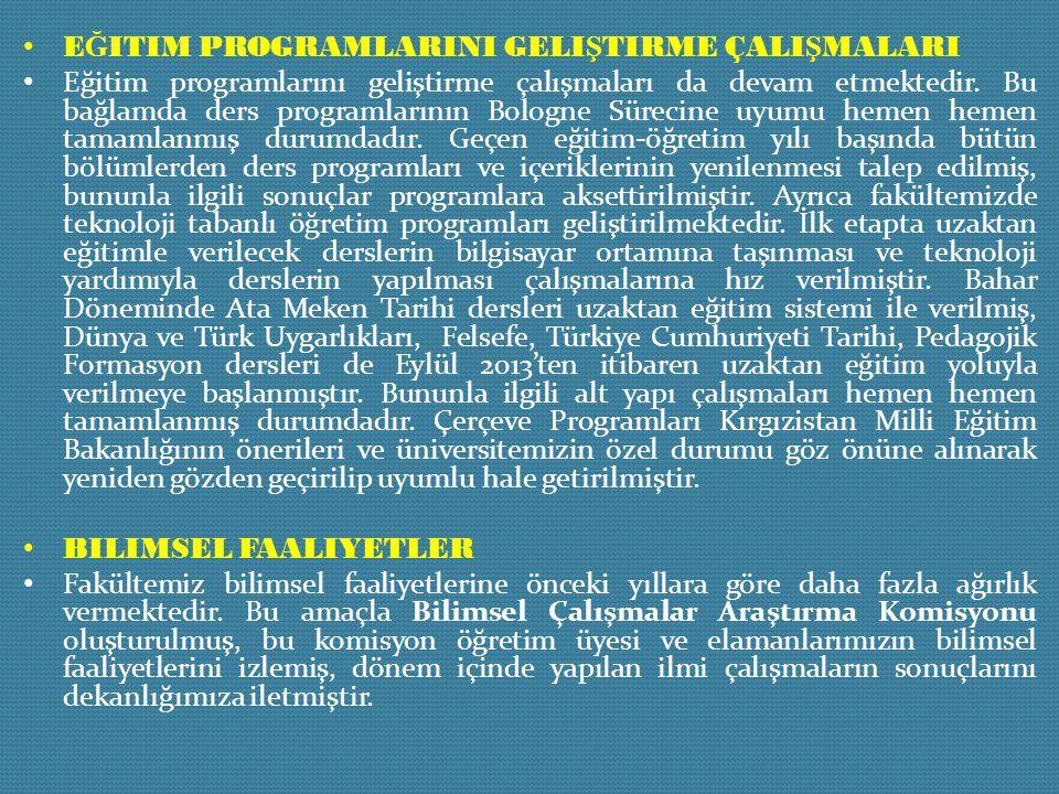 E Ğ ITIM PROGRAMLARINI GELI Ş TIRME ÇALI Ş MALARI Eğitim programlarını geliştirme çalışmaları da devam etmektedir. Bu bağlamda ders programlarının Bol
