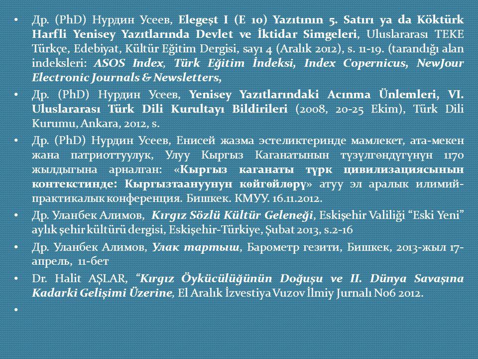 Др. (PhD) Нурдин Усеев, Elegeşt I (E 10) Yazıtının 5. Satırı ya da Köktürk Harfli Yenisey Yazıtlarında Devlet ve İktidar Simgeleri, Uluslararası TEKE