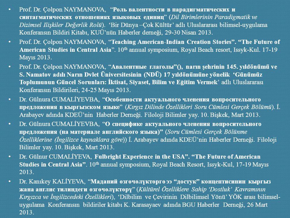 """Prof. Dr. Çolpon NAYMANOVA, """"Роль валентности в парадигматических и синтагматических отношениях языковых единиц"""" (Dil Birimlerinin Paradigmatik ve Diz"""