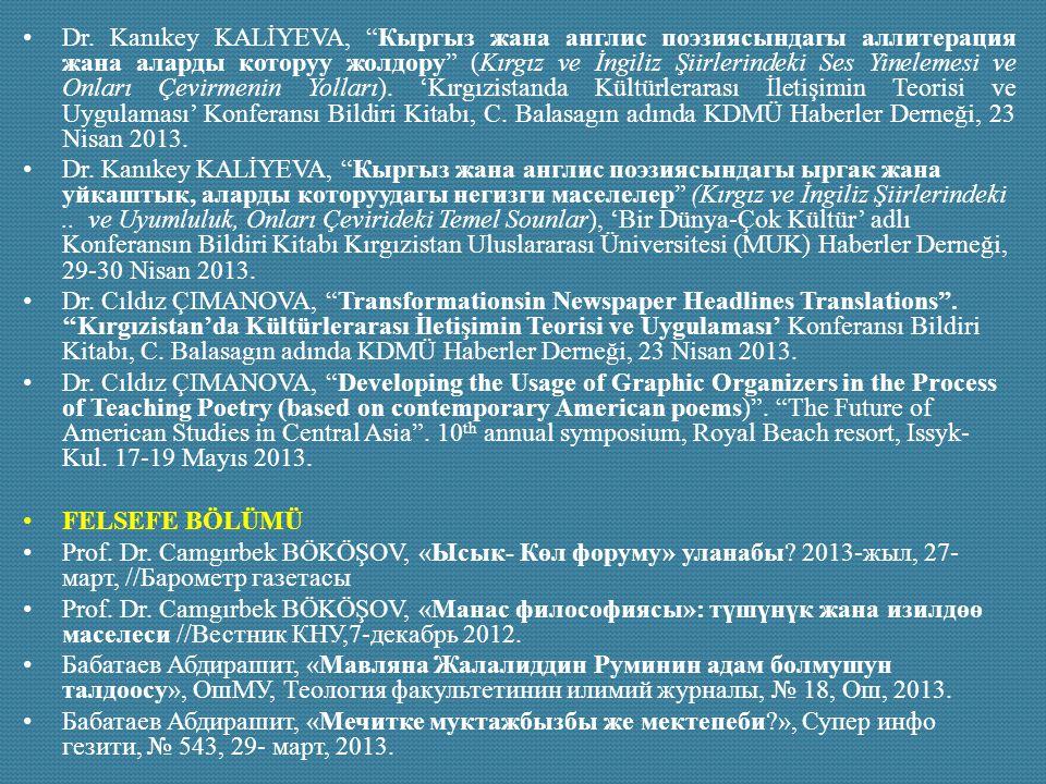"Dr. Kanıkey KALİYEVA, ""Кыргыз жана англис поэзиясындагы аллитерация жана аларды которуу жолдору"" (Kırgız ve İngiliz Şiirlerindeki Ses Yinelemesi ve On"