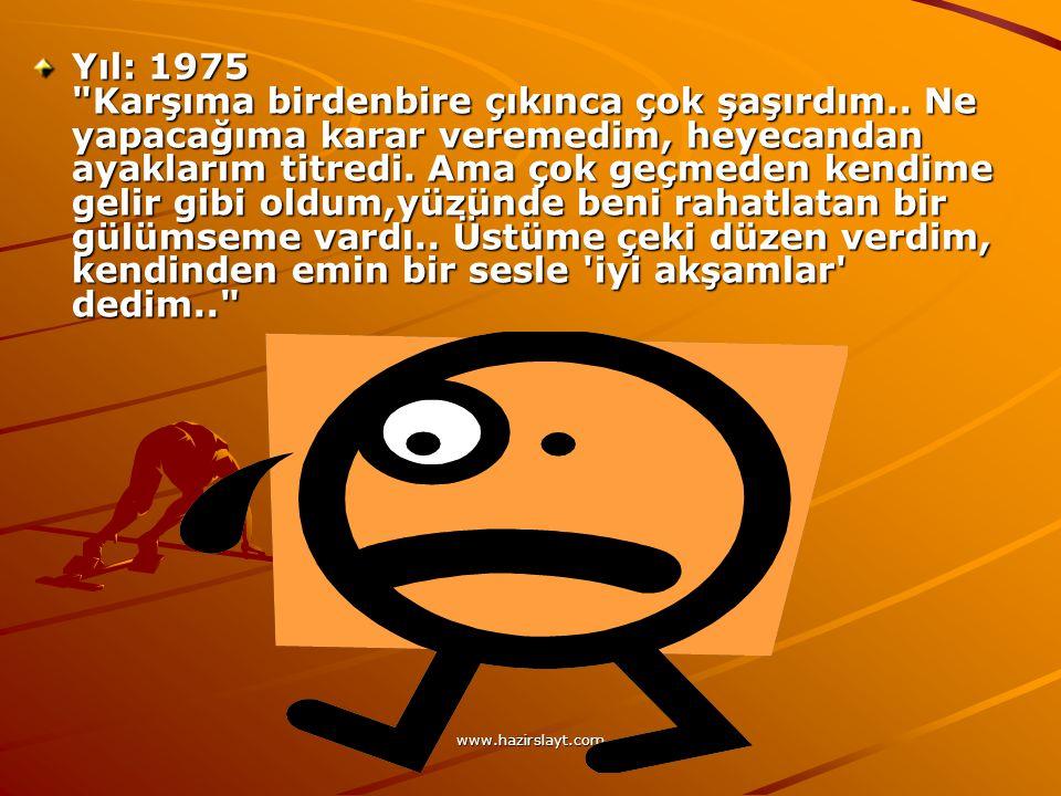 www.hazirslayt.com Yıl: 1965