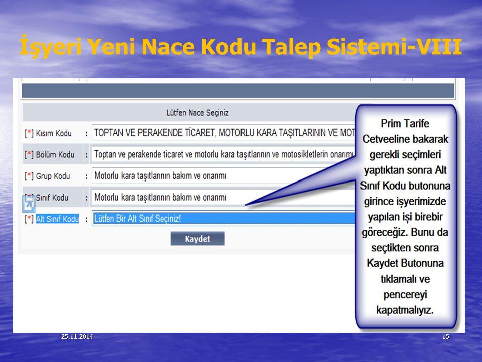 25.11.201415 İşyeri Yeni Nace Kodu Talep Sistemi-VIII