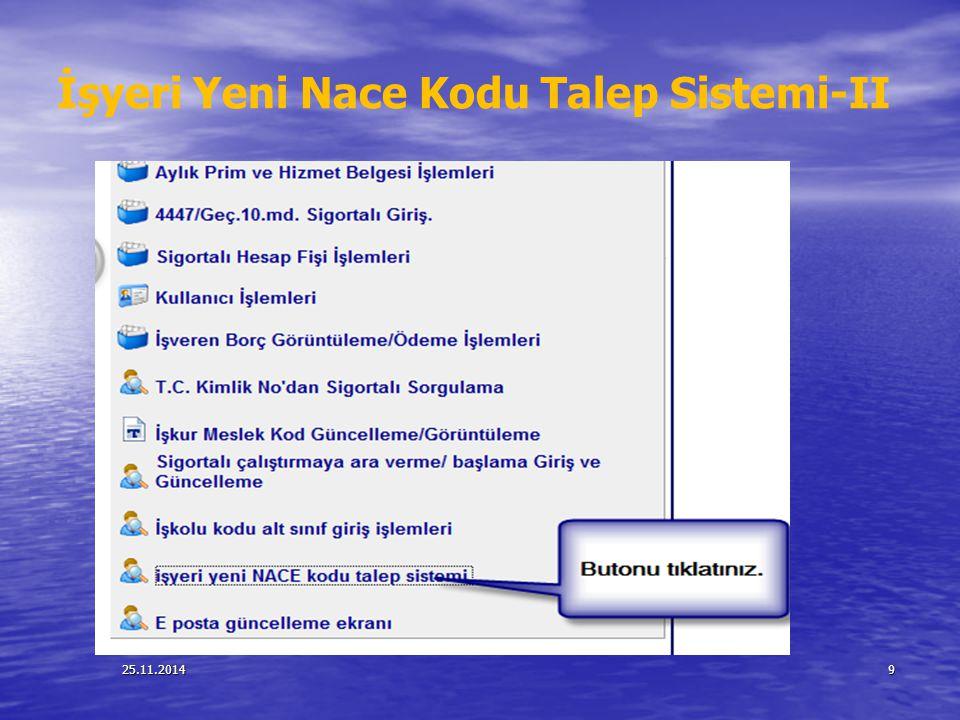 25.11.20149 İşyeri Yeni Nace Kodu Talep Sistemi-II