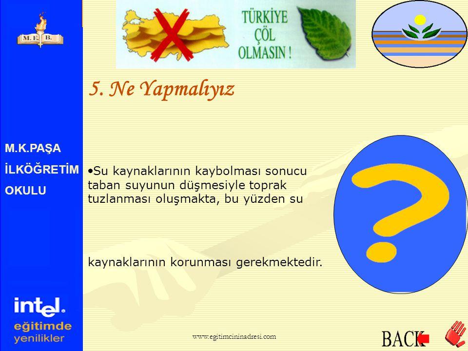 M.K.PAŞA İLKÖĞRETİM OKULU 5.