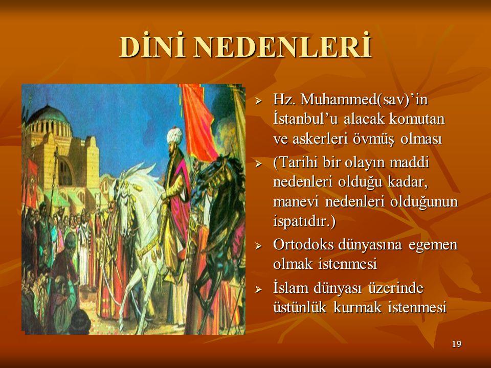 1919 DİNİ NEDENLERİ  Hz.