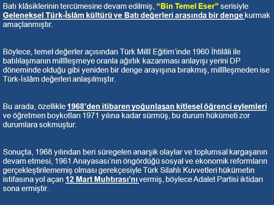 Adalet Partisi Dönemi (1965-1971) 1960 Askerî dönem sonrasında siyasal parti sayısı arttı.