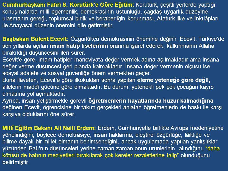 Eğitim-kültür açısından, 1971-1980 döneminde Türkiye hafızasını kaybetmiş bir kişi gibidir.