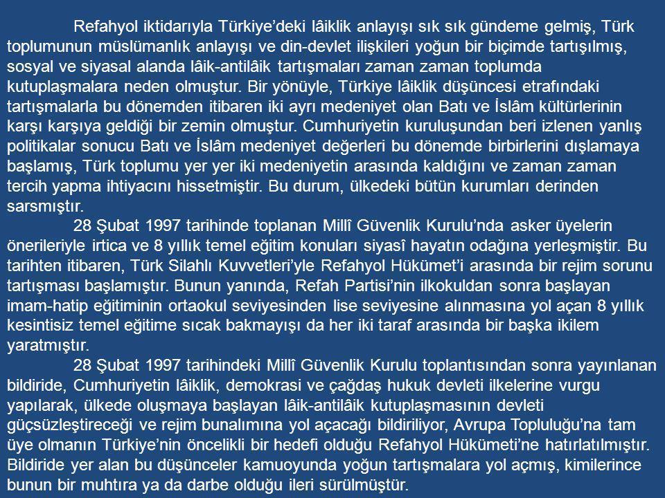 1995 Aralığında yapılan genel seçimlerde Türkiye'deki sistemi temelinden eleştiren ve söylemlerinde dinî motiflerin ağırlık bastığı Refah Partisi (RP) birinci parti olmuştur.