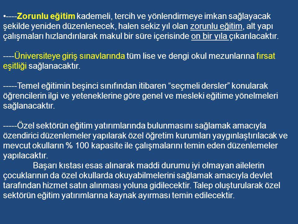 2-Ak Parti Dönemi Eğitim Politikaları (2002-?) AK Parti Parti Programında Eğitim Türkiye eğitim alanında ciddi bir karmaşa yaşamaktadır.
