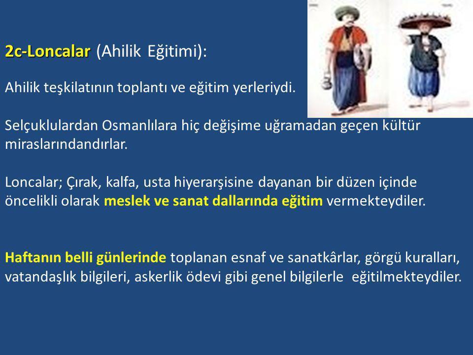 2b-Tekke ve zaviye gibi dergahlar: 2b-Tekke ve zaviye gibi dergahlar: Osmanlılara daha önceki, İslam devletlerinden miras kalmıştır.