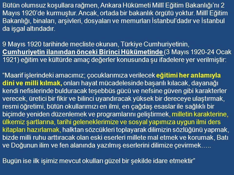 MİLLİ MÜCADELE DÖNEMİ TÜRK EĞİTİMİ Türkiye Büyük Millet Meclisi Hükümeti 30.4.1920 tarihli genelgeyle, Türk milletinin temsilcisinin TBMM olduğunu dünyaya duyurmuştur.