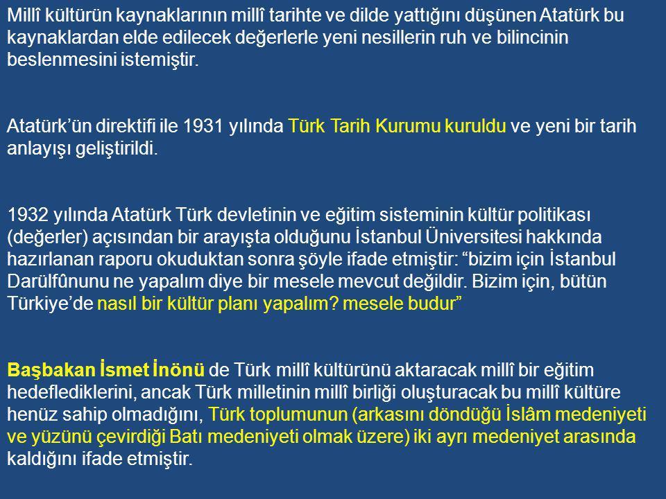 E-Millî Kültür-Kimlik Sorunu ve Türk Tarih Tezi'nin Oluşturulması Yeni Türk Devleti kurulduğunda pek çok şey gibi eğitim ve kültür politikası da belirsizdi.