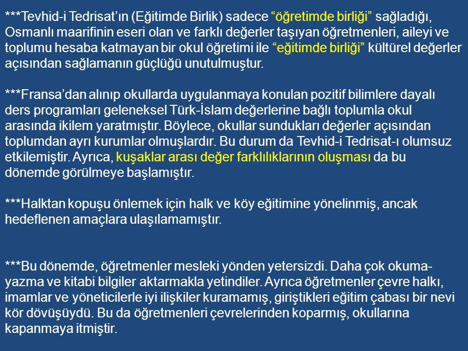 Atatürk Dönemi: Sonuçlar ve Değerlendirme Atatürk Dönemi: Sonuçlar ve Değerlendirme ***Atatürk devri, Türk toplumunun modernleşme (batılılaşma) hareketinde tartışmaların bitip kararların verildiği devrimler dönemidir.