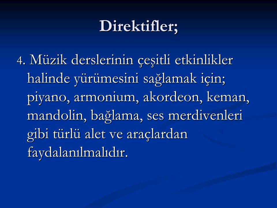 Direktifler; 4.