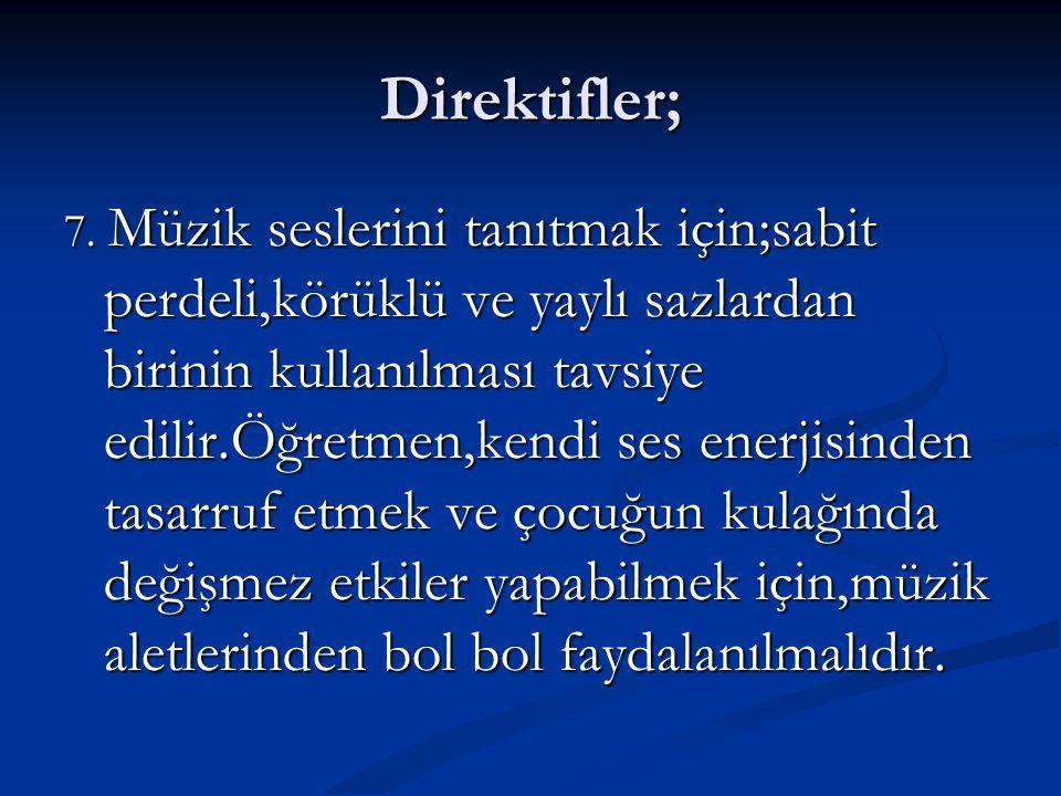 Direktifler; 7.