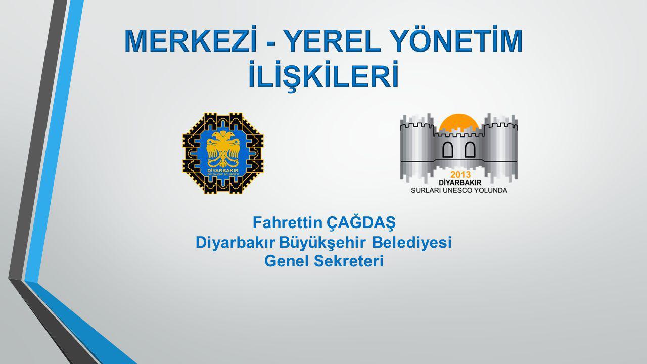 Fahrettin ÇAĞDAŞ Diyarbakır Büyükşehir Belediyesi Genel Sekreteri