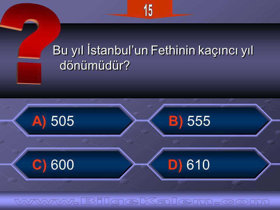 Bu yıl İstanbul'un Fethinin kaçıncı yıl dönümüdür.