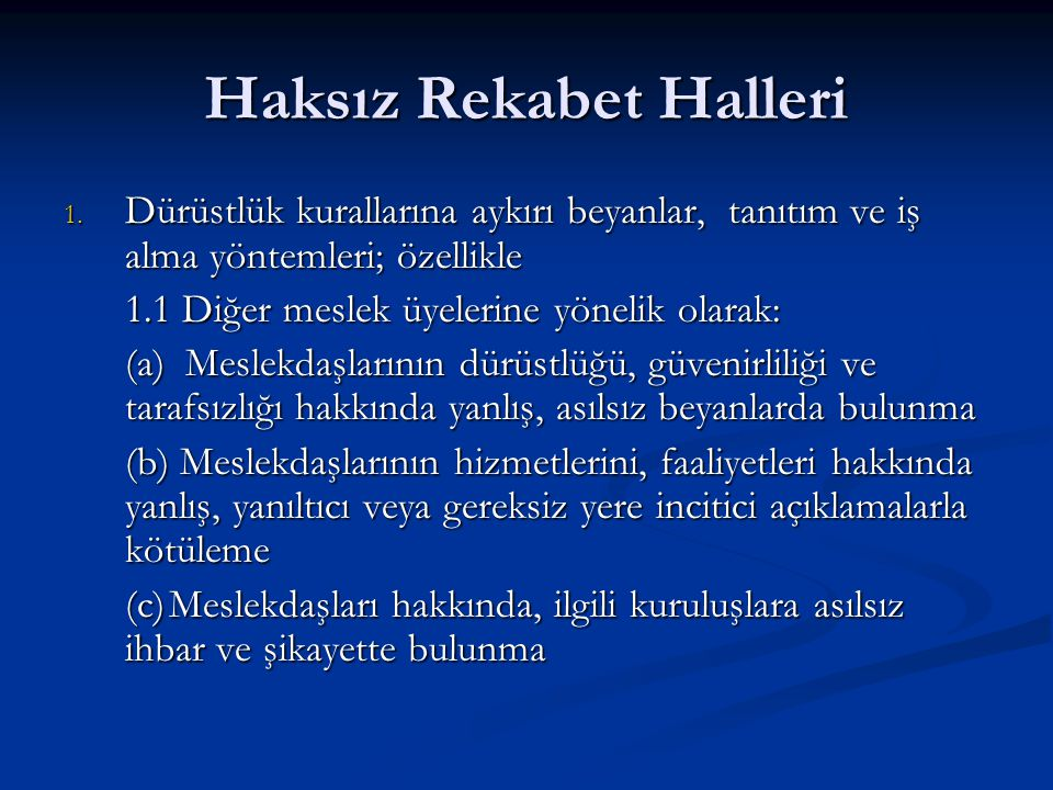 Haksız Rekabet Halleri 1.