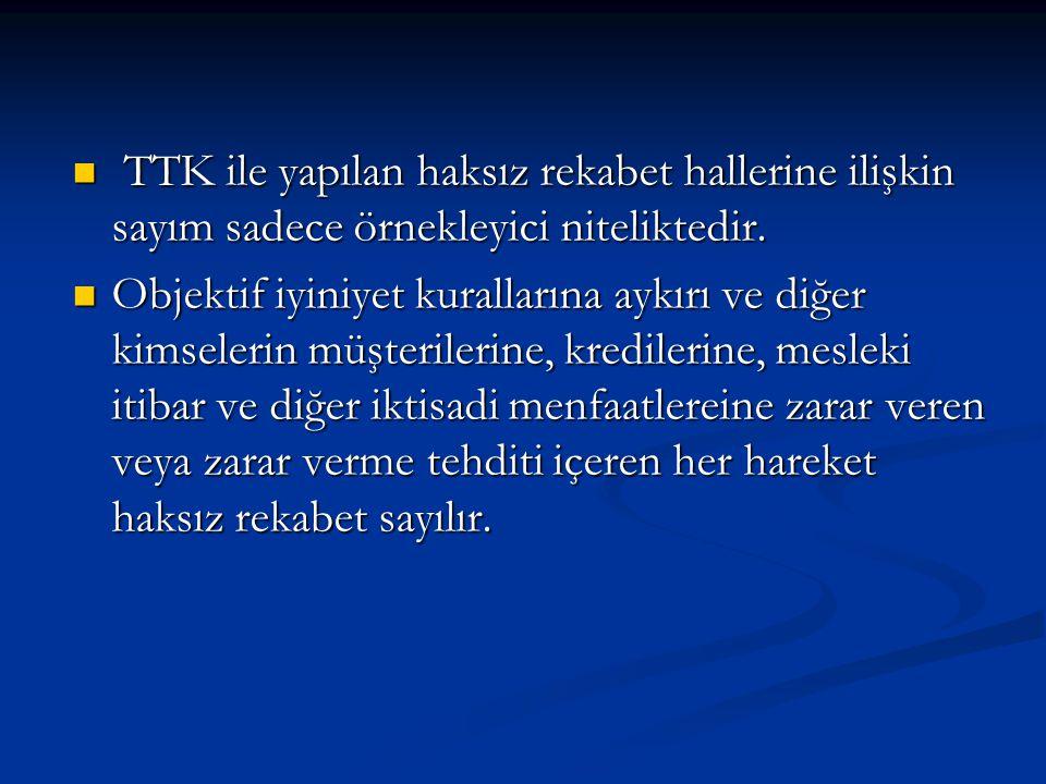 TTK ile Öngörülen Davalar Haksız rekabetin varlığı için kusur şartı aranmaz ancak bir zarar veya zarar tehdidinin varlığı şarttır.