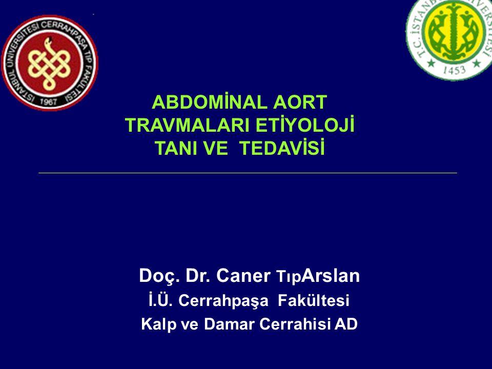 İnferior Mezanterik Arter yaralanmaları  Aortik Bifurkasyondan 3-4 cm yukarıdan çıkar.