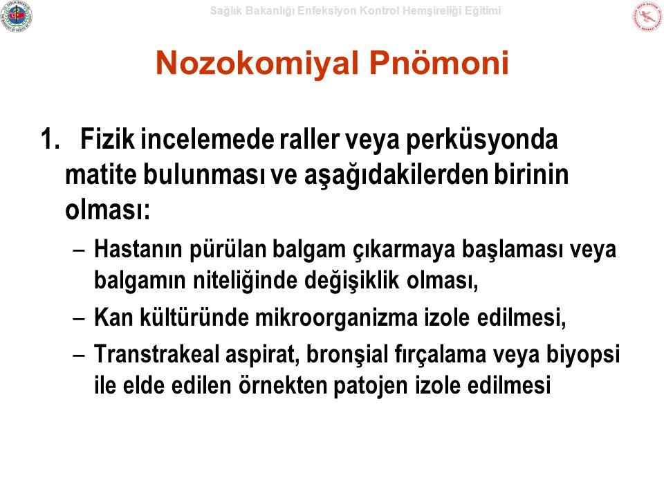 Sağlık Bakanlığı Enfeksiyon Kontrol Hemşireliği Eğitimi Nozokomiyal Pnömoni 1.