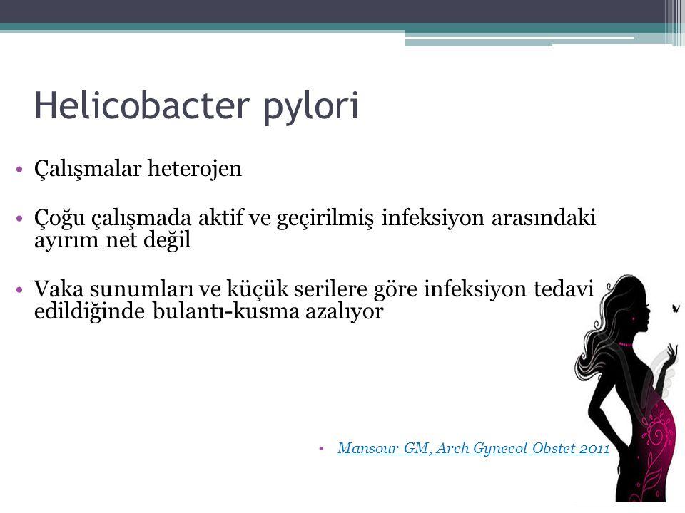 Helicobacter pylori Çalışmalar heterojen Çoğu çalışmada aktif ve geçirilmiş infeksiyon arasındaki ayırım net değil Vaka sunumları ve küçük serilere gö