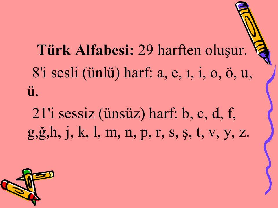 Not: -y kaynaştırma harfinden önceki -a, - e harfleri konuşma dilinde daraltılsa bile yazıda daraltılmaz.