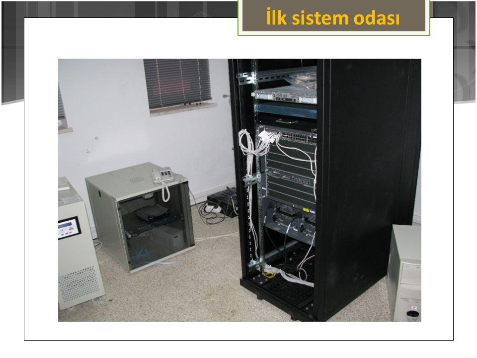 İlk Sistem Odası İlk sistem odası