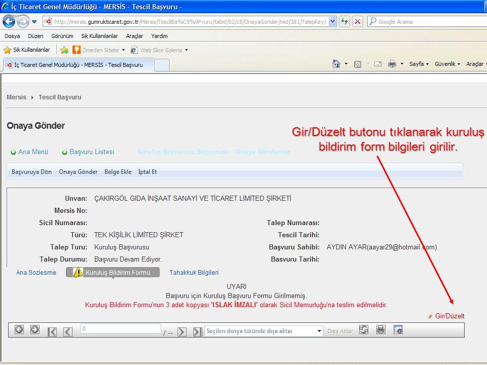 Gir/Düzelt butonu tıklanarak kuruluş bildirim form bilgileri girilir.