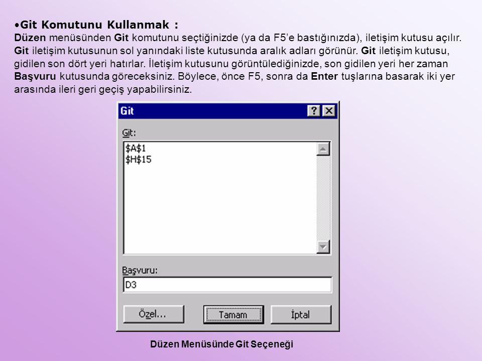 Git Komutunu Kullanmak : Düzen menüsünden Git komutunu seçtiğinizde (ya da F5'e bastığınızda), iletişim kutusu açılır. Git iletişim kutusunun sol yanı