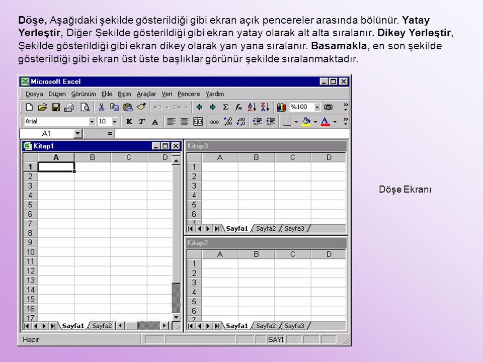 Döşe, Aşağıdaki şekilde gösterildiği gibi ekran açık pencereler arasında bölünür. Yatay Yerleştir, Diğer Şekilde gösterildiği gibi ekran yatay olarak