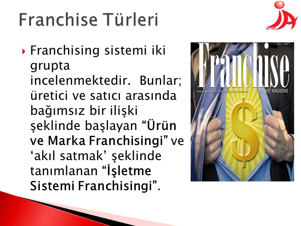  Ürün ve marka franchisingi sisteminde satıcı firma, kendini üretici firma ile özdeşleştirmeye çalışmaktadır.
