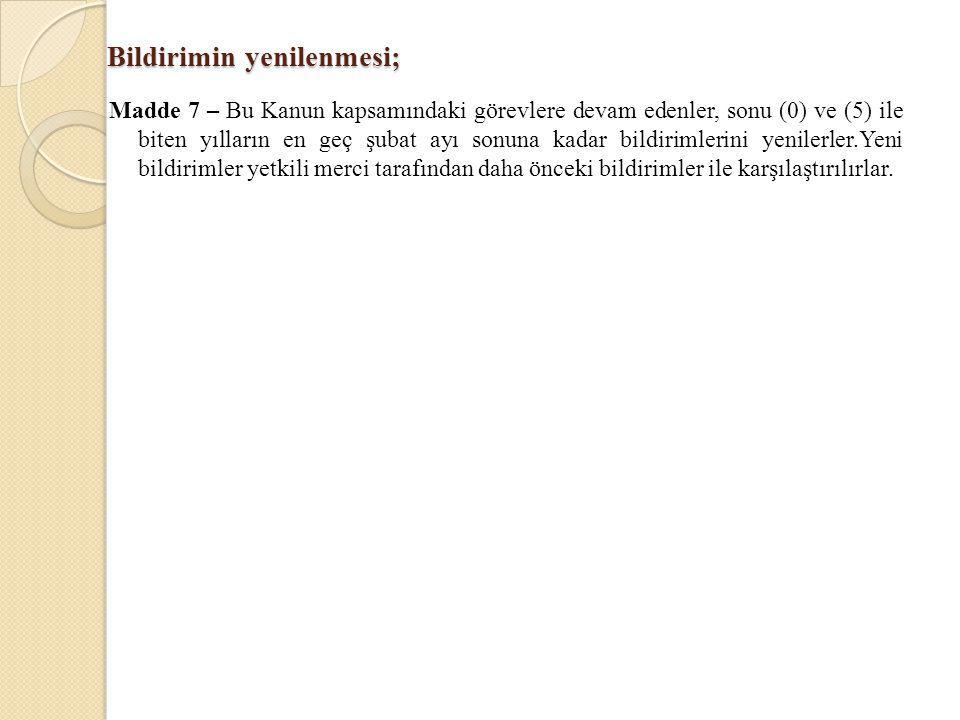 Tecil, paraya çevirme ve ön ödeme yasağı; Madde 16 – Bu bölümde yazılı olan cezalar 10'uncu maddenin birinci fıkrası (süresinde mal bildiriminde bulunmama) hariç tecil edilemez, şahsi hürriyeti bağlayıcı olanlar para veya tedbire çevrilemez, failleri hakkında Türk Ceza Kanununun 119 uncu maddesi hükümleri uygulanamaz.