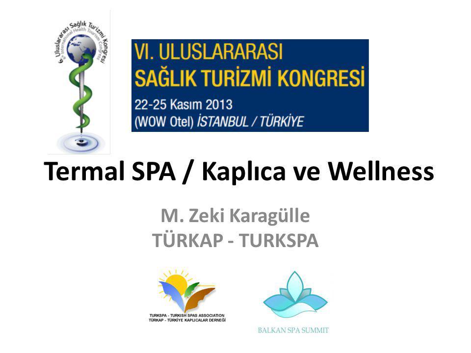 Termal SPA / Kaplıca ve Wellness M. Zeki Karagülle TÜRKAP - TURKSPA