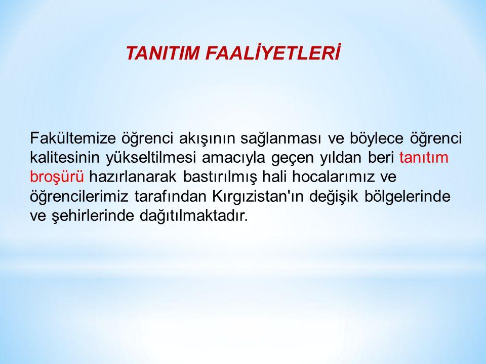 TANITIM FAALİYETLERİ
