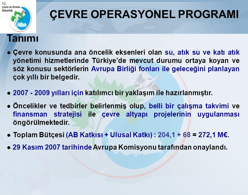 Tanımı ●Çevre konusunda ana öncelik eksenleri olan su, atık su ve katı atık yönetimi hizmetlerinde Türkiye'de mevcut durumu ortaya koyan ve söz konusu